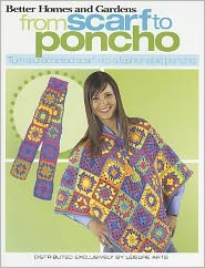 From Scarf to Poncho (Leisure Arts #4217)