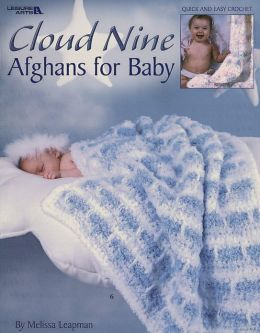 Cloud Nine Afghans for Baby