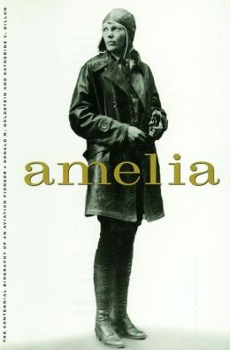 Amelia: A Life of the Aviation Legend