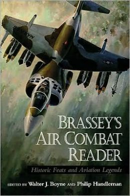 Brassey's Air Combat Reader: Historic Feats and Legends