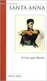 Santa Anna: A Curse Upon Mexico
