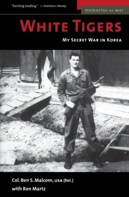 White Tigers: My Secret War in North Korea