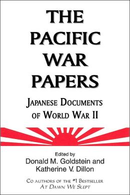 The Pacific War Papers: Japanese Documents of World War II