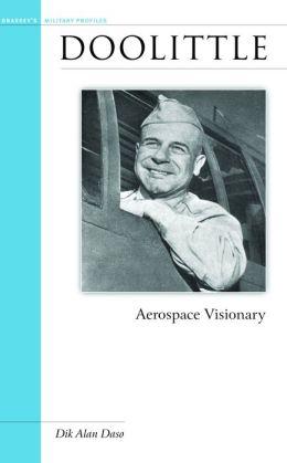Doolittle: Aerospace Visionary