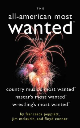 The All-American Most Wanted? Boxed Set: Country Music's Most Wanted?, NASCAR's Most Wanted?, and Wrestling's Most Wanted?