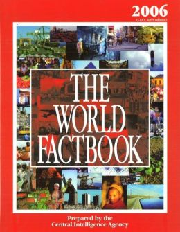 The World Factbook 2006 Edition: CIA's 2005 Edition