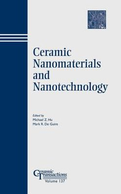 Ceramic Nanomaterials and Nanotechnology - Ct137