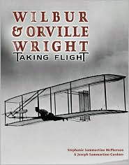 Wilbur and Orville Wright: Taking Flight