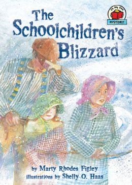 The Schoolchildren's Blizzard (On My Own History Series)