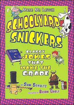 Schoolyard Snickers: Classy Jokes That Make the Grade