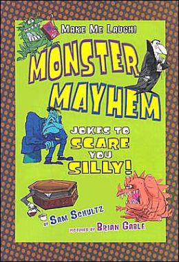 Monster Mayhem: Jokes to Scare You Silly