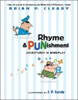 Rhyme and Punishment: Adventures in Wordplay