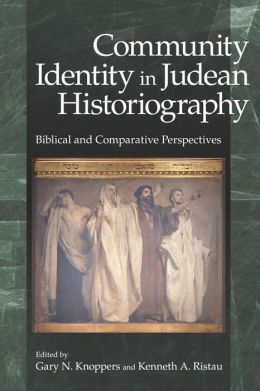 Community Identity in Judean Historiography: Biblical and Comparative Perspectives