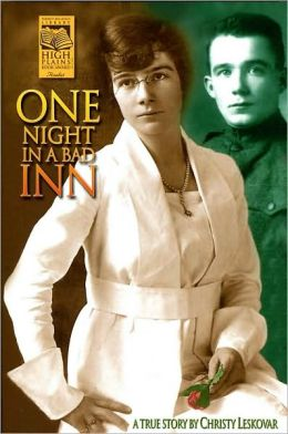 One Night in a Bad Inn: A True Story by Christy Leskovar