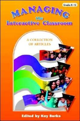 Managing the Interactive Classroom: A Collection of Articles