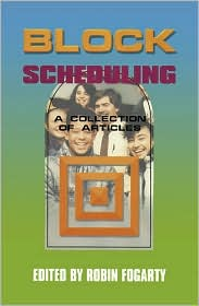 Block Scheduling: A Collection of Articles