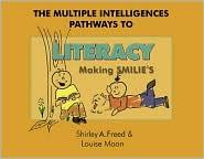 Multiple Intelligences Pathways to Literacy