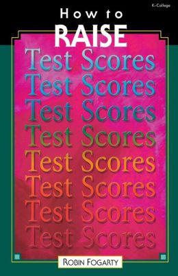 How to Raise Test Scores
