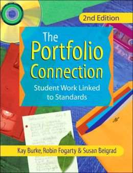 Portfolio Connection: Student Work Linked to Standards