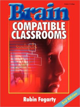 Brain-Compatible Classrooms