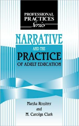 Narrative and the Practice of Adult Education