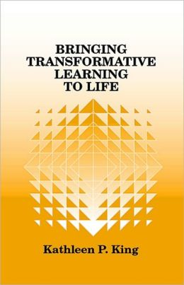 Bringing Transformative Learning to Life
