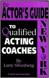 The Actor's Guide to Qualified Coaches: New York