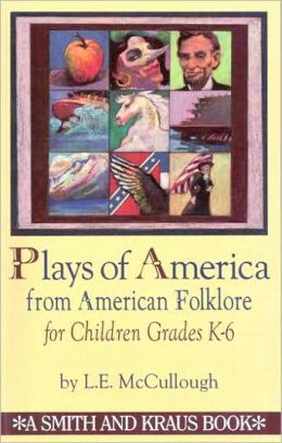 Plays of America from American Folklore for Children