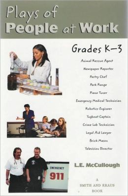 Plays of People at Work, Grades K-3