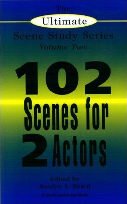 Ultimate Scene Study Book: 102 Short Scenes for Two Actors