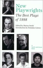 New Playwrights: The Best Plays of 1998