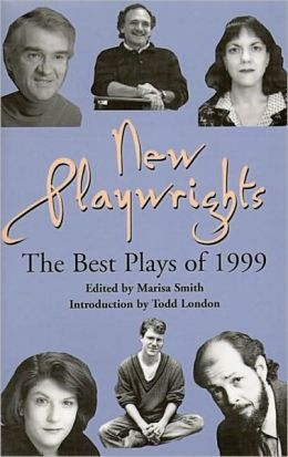New Playwrights: The Best Plays of 1999