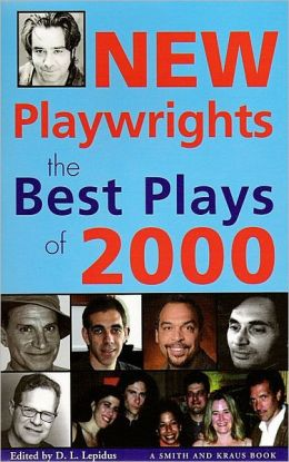 New Playwrights: The Best Plays of 2000