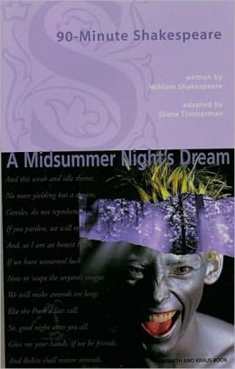 90 Minute Theater: A Midsummer Night's Dream