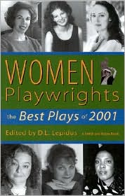 Women Playwrights: The Best Plays of 2001