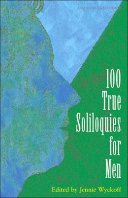 100 True Soliloquies for Men