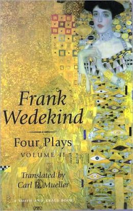 Frank Wedekind : Four Plays