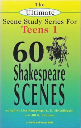 Sixty Shakespeare Scenes for Teens