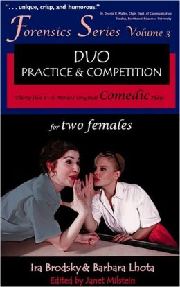 35 Original Comedic Plays for Two Females (Forensics Duo Series)