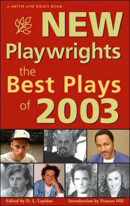 New Playwrights: The Best Plays of 2003