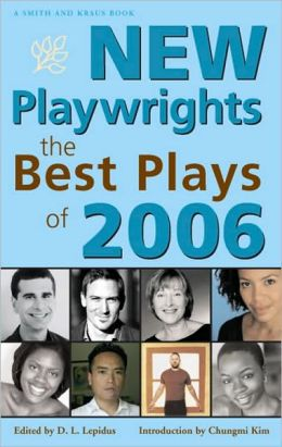 New Playwrights: The Best Plays of 2006