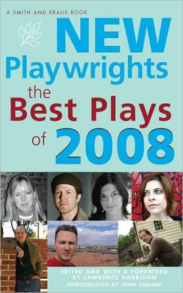 New Playwrights: The Best Plays of 2008