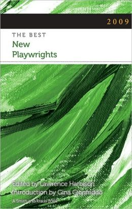 The Best New Playwrights 2009