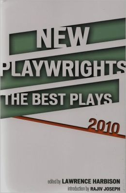 New Playwrights: The Best Plays 2010