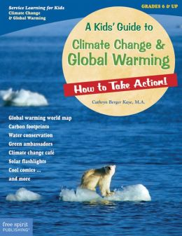 A Kids Guide to Climate Change and Global Warming
