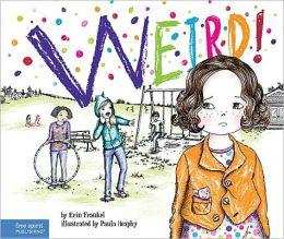 Weird! (The Weird! Series #1)
