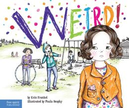 Weird! (The Weird! Series #1)