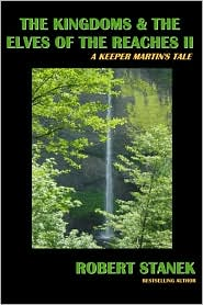 The Kingdoms and the Elves of the Reaches (Keeper Martin's Tales, Book 2)