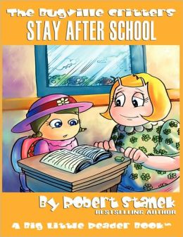 Stay After School (The Bugville Critters #10, Lass Ladybug's Adventures Series, Deluxe Edition)