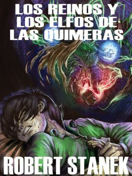 Los Reinos y los elfos de Las Quimeras: Kingdoms and the Elves of the Reaches